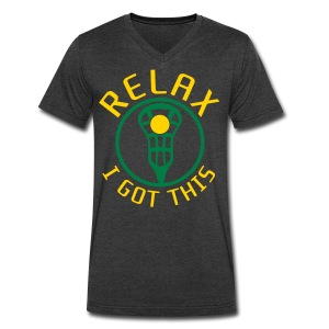 RELAX I Got This Lacrosse T-Shirt - Men's V-Neck T-Shirt by Canvas
