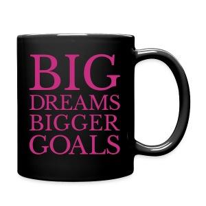 Big Dreams BIGGER goals - Full Color Mug