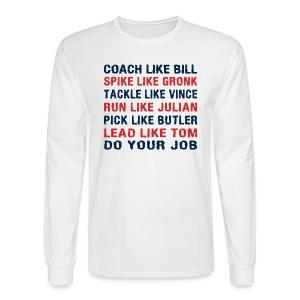 Coach like Bill, Spike like Gronk - Men's Long Sleeve T-Shirt