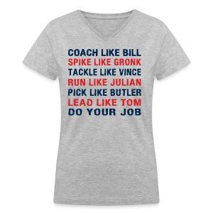 Coach like Bill, Spike like Gronk - Women's V-Neck T-Shirt