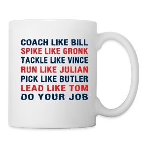 Coach like Bill, Spike like Gronk - Coffee/Tea Mug