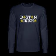 Long Sleeve Shirts ~ Men's Long Sleeve T-Shirt ~ Boston Irish