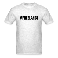 T-Shirts ~ Men's T-Shirt ~ #FreeLance - dark text