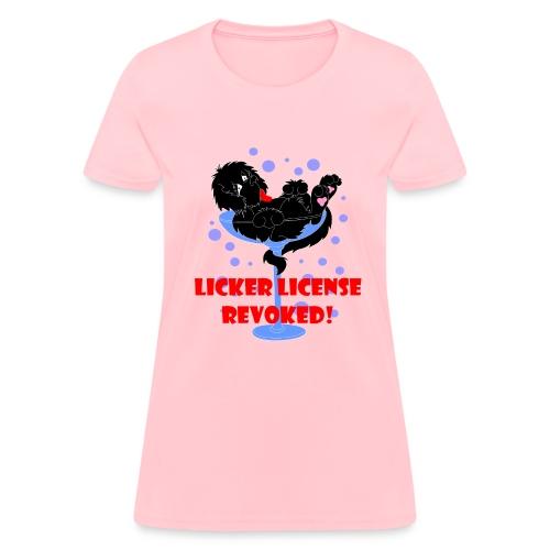 Licker Licence (W) - Women's T-Shirt