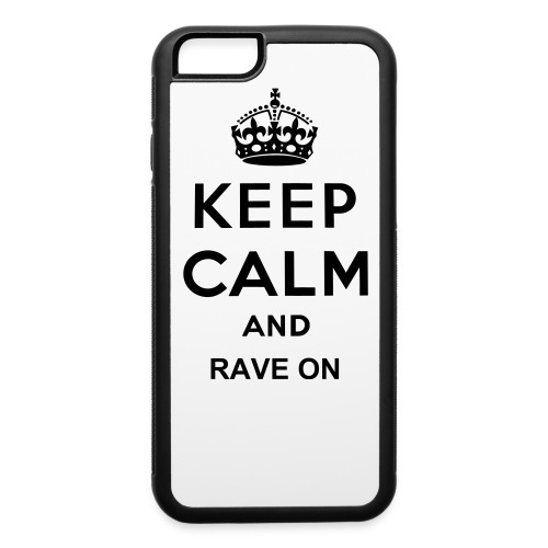 Spark Keep Calm and Rave on case - iPhone 6/6s Rubber Case