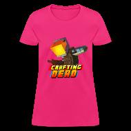 Women's T-Shirts ~ Women's T-Shirt ~ Woman's T-Shirt: Crafting Dead TrueMU
