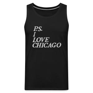 P.S. I Love Chicago - Men's Premium Tank