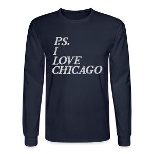 P.S. I Love Chicago - Men's Long Sleeve T-Shirt