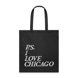 P.S. I Love Chicago - Tote Bag