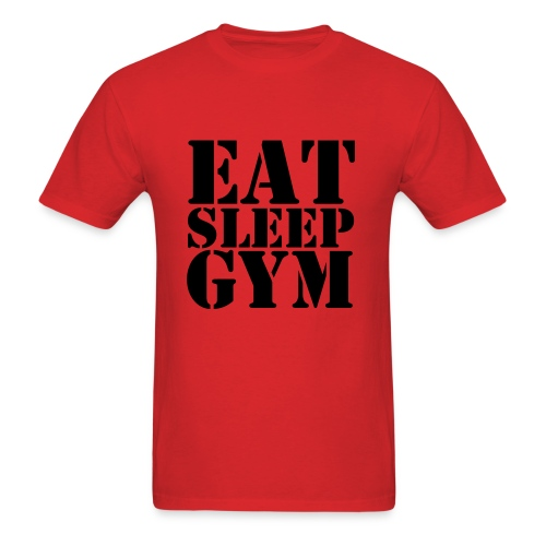 Eat Sleep Gym - Men's T-Shirt