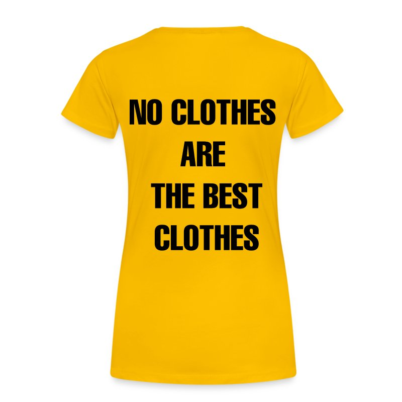Women S T Shirt No Clothes Are The Best Hottest Bots Of Tumblr Merchandise