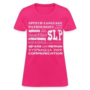 Medical SLP Word Art - Women's T-Shirt