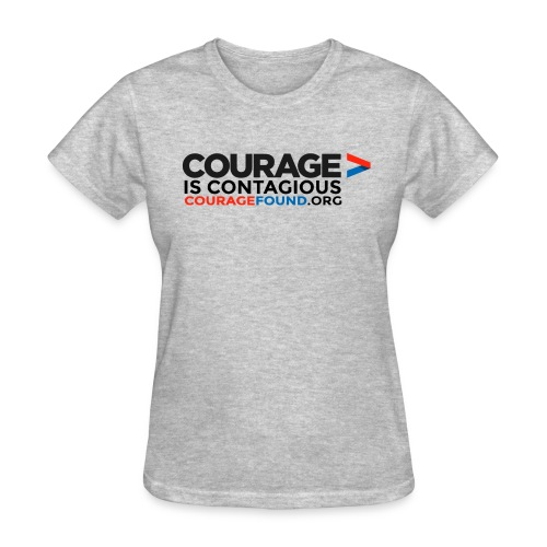 Courage is Contagious - Women's T-Shirt