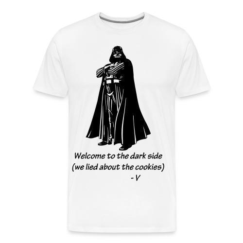 Welcome to the Dark Side - Men's Premium T-Shirt