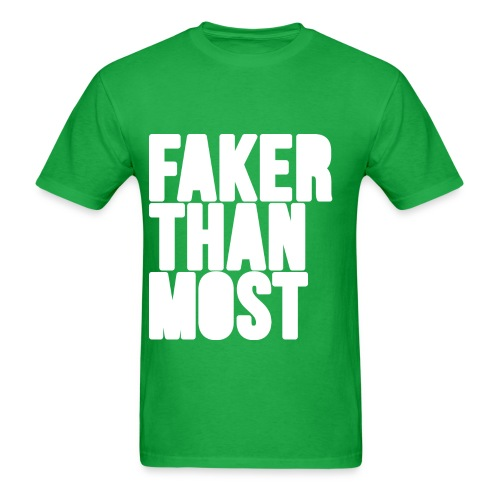 Men's Faker Than Most Tee - Men's T-Shirt