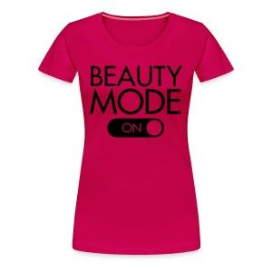 Beauty Mode Shirt - Women's Premium T-Shirt