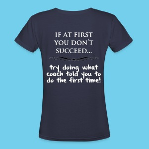 If at First you don't succeed.. - Women's V-neck tee - Women's V-Neck T-Shirt