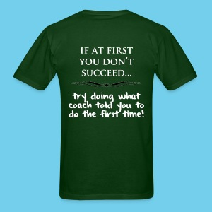 If at First you don't succeed.. - Men's Tee - Men's T-Shirt