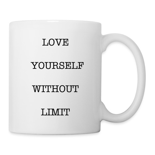 Love Yourself Mug - Coffee/Tea Mug