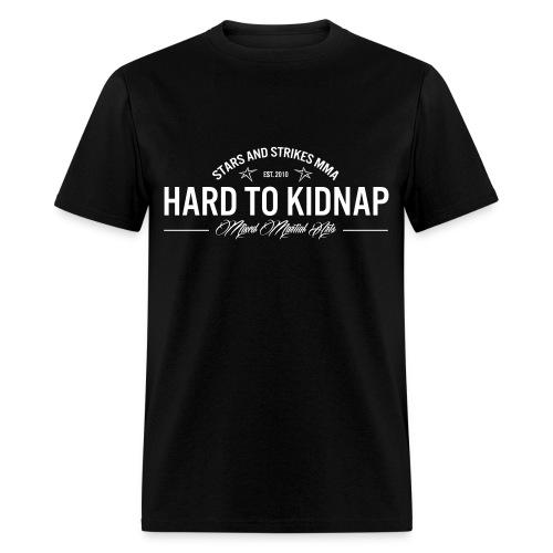 Stars and Strikes MMA HARD TO KIDNAP MENS GILDAN - Men's T-Shirt