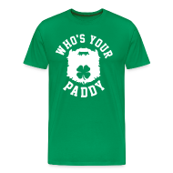 T-Shirts ~ Men's Premium T-Shirt ~ Who's Your Paddy