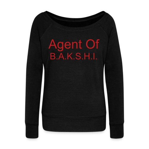 Agent Of B.A.K.S.H.I. women's Wideneck Sweatshirt - Women's Wideneck Sweatshirt