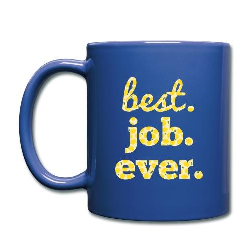 Best.Job.Ever Mug - Full Color Mug