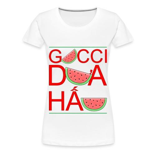 Gucci Dưa Hấu - Women's Premium T-Shirt