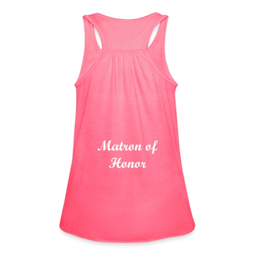 Matron of Honor - Women's Flowy Tank Top by Bella
