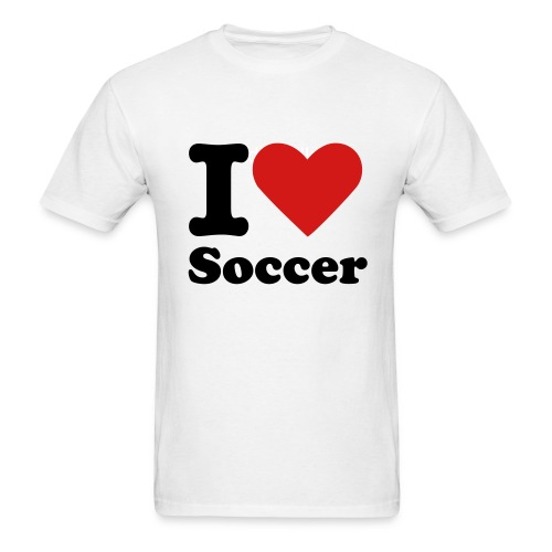 I Love Soccer T-Shirt - Men's T-Shirt