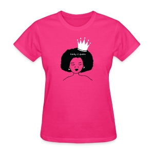 Kinky is Queen - Women's T-Shirt