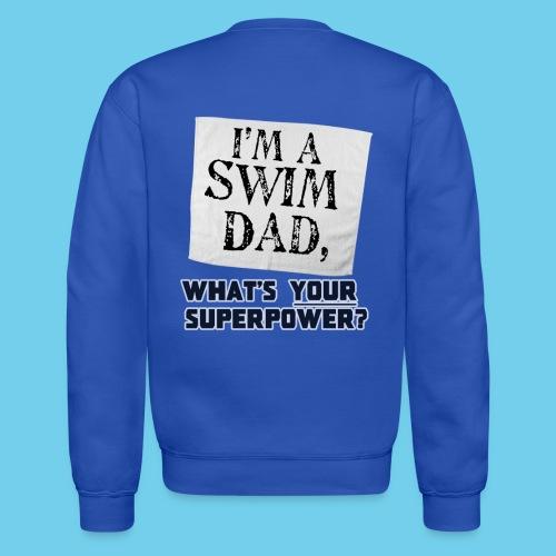 Swim Dad Superpower-Sweatshirt - Crewneck Sweatshirt