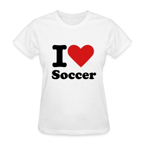 I Love Soccer Ladies T-Shirt - Women's T-Shirt