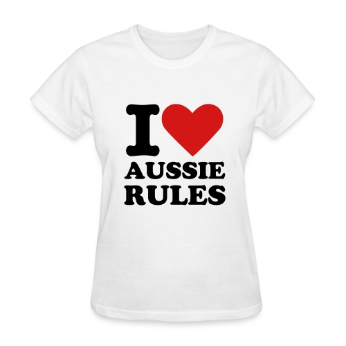 I Love Aussie Rules Ladies T-Shirt - Women's T-Shirt