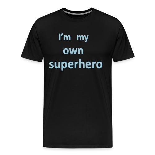 I'm My Own Superhero - Men's Premium T-Shirt