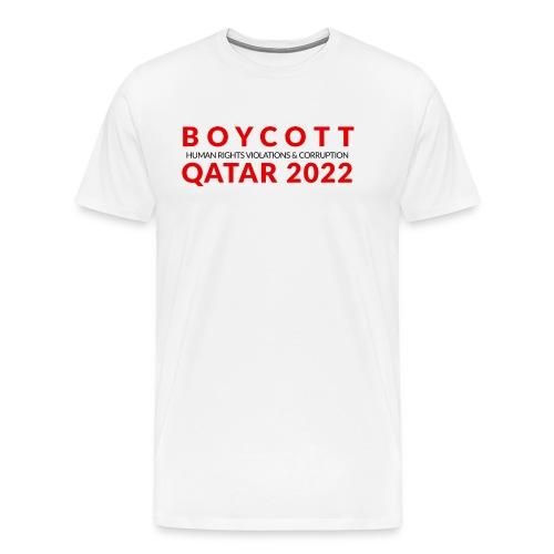 Boycott Qatar 2022 - Men's Premium T-Shirt