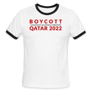 Boycott Qatar 2022 Ringer T - Men's Ringer T-Shirt