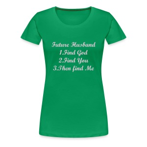 MY FUTURE HUSBAND - Women's Premium T-Shirt