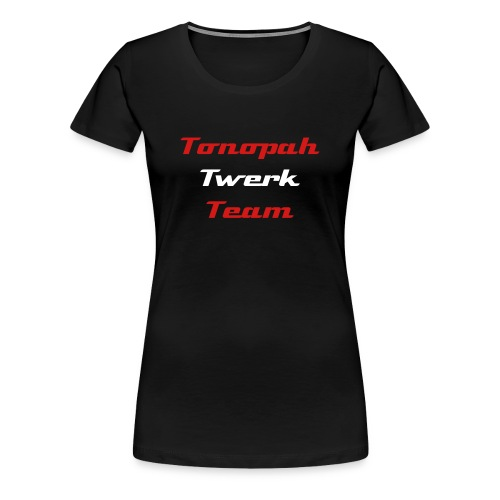 Tonopah Twerk Team Support T-Shirt (Female, TTT on back) - Women's Premium T-Shirt