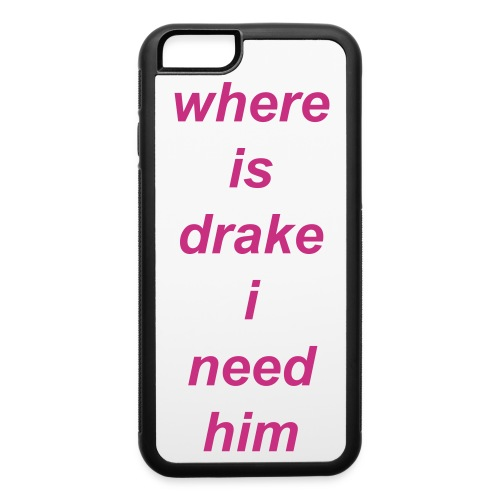 where is drake - iPhone 6/6s Rubber Case
