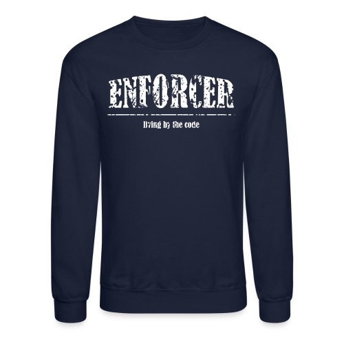 Enforcer: Living by the Code-Solid Crewneck Sweatshirt - Crewneck Sweatshirt