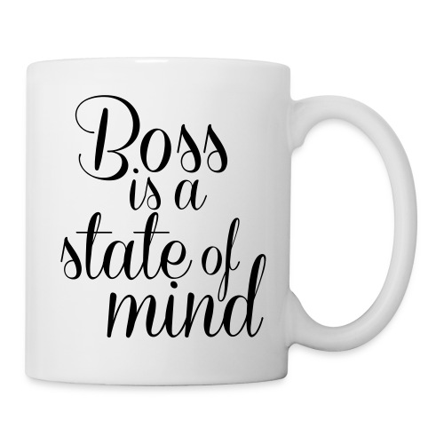 Boss is a state of mind - Coffee/Tea Mug