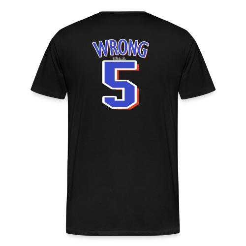 NY Mess - Wrong (M) - Men's Premium T-Shirt