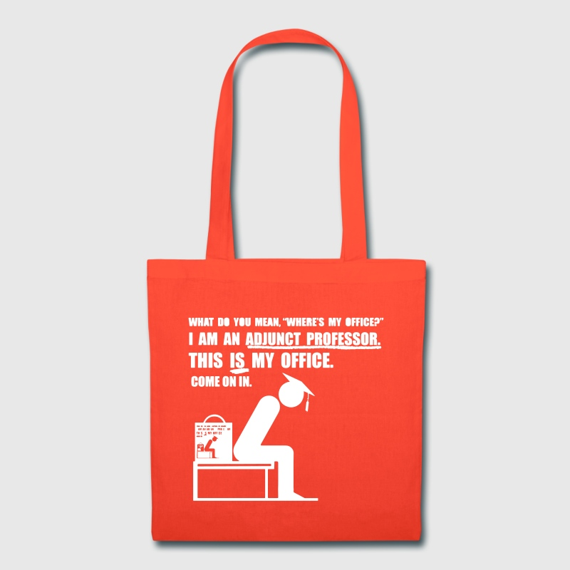 Adjunct Office Tote Bag Tote Bag | Spreadshirt