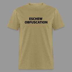 Eschew Obfuscation - Men's T-Shirt