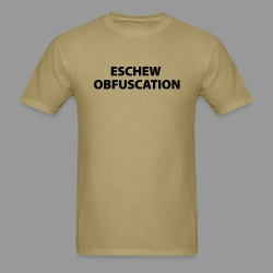 Eschew Obfuscation - Men's T-Shirt