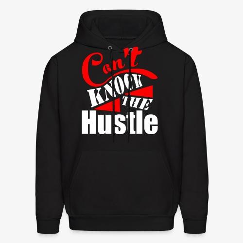 Can't Knock The Hustle Hoodie - Men's Hoodie