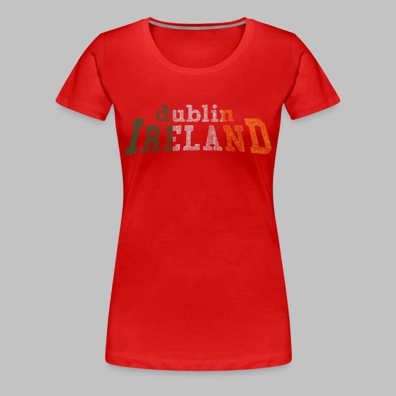 Dublin Ireland Flag - Women's Premium T-Shirt
