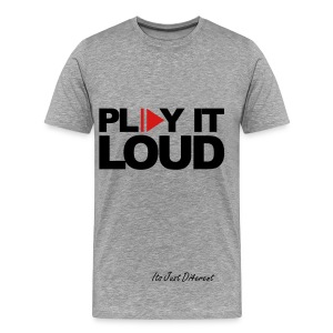 Play It Loud Tee - Men's Premium T-Shirt