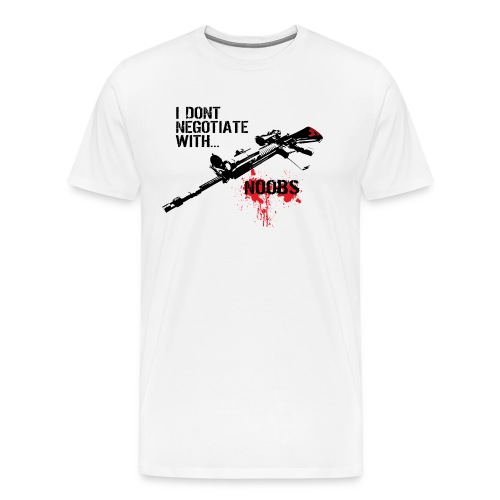 I don't negotiate with NOOBS T-Shirt - Men's Premium T-Shirt